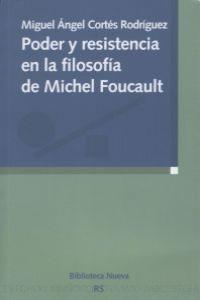 PODER Y RESISTENCIA EN LA FILOSOFIA DE MICHEL FOUCAULT