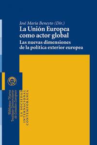 UNION EUROPEA COMO ACTOR GLOBAL,LA