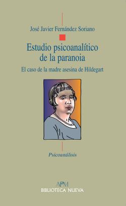 Estudio psicoanalítico de la Paranoia