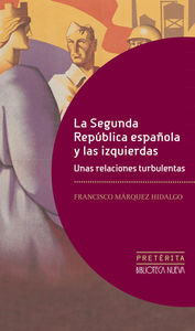 SEGUNDA REPUBLICA ESPAÑOLA Y LAS IZQUIERDAS,LA