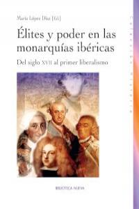 ELITES Y PODER EN LAS MONARQUIAS IBERICAS