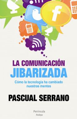 La comunicacion jibarizada