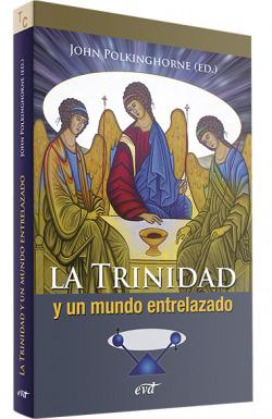 Trinidad un mundo entrelazado.(Teologia)