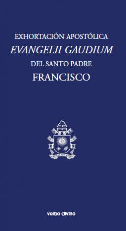 Exhortacion Apostolica Evangelii gaudium.(Varios)