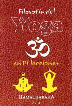 Filosofía del yoga en 14 lecciones