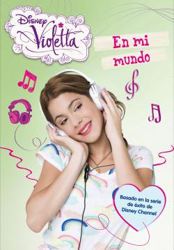 Violetta, en mi mundo. Nº1
