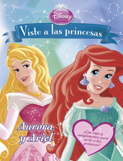 Vista a las princesas:Aurora y Ariel