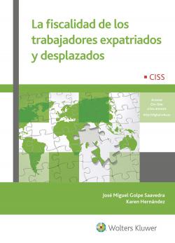 FISCALIDAD DE LOS TRABAJADORES EXPATRIADOS Y DESPLAZADOS