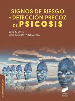 SIGNOS DE RIESGO Y DETECCION PRECOZ DE PSICOSIS.