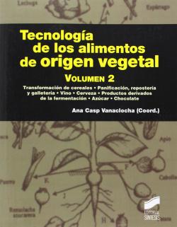 (II).TECNOLOGIA DE LOS ALIMENTOS DE ORIGEN VEGETAL.