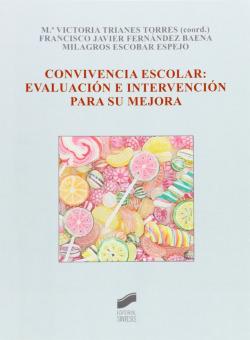 CONVIVENCIA ESCOLAR: EVALUACION E INTERVENCION SU MEJORA