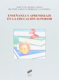 ENSEÑANZA Y APRENDIZAJE EN LA EDUCACION SUPERIOR