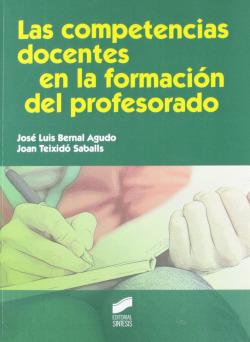 LAS COMPETENCIAS DOCENTES EN LA FORMACION DEL PROFESORADO