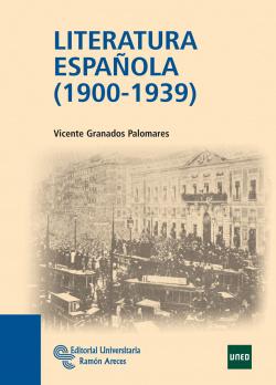 LITERATURA ESPAÑOLA 1900-1939