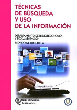 Técnicas de búsqueda y uso de la información