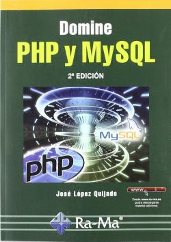DOMINE PHP Y MYSQL (2ª EDICION - 2010)