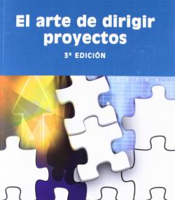 El arte de dirigir proyectos