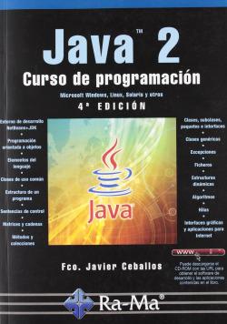 JAVA 2: CURSO DE PROGRAMACION (4ª ED.ACT.2010)