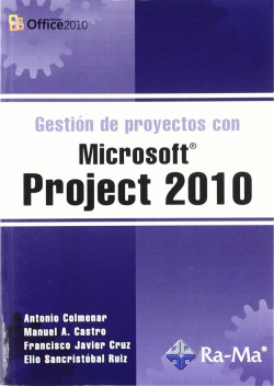 GESTION PROYECTOS MSOFT.PROJECT 2010