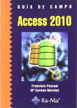 ACCESS 2010.(GUIA DE CAMPO)