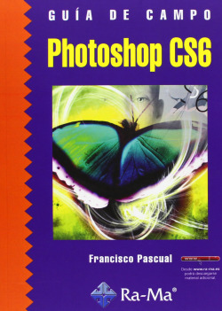 PHOTOSHOP CS6.(GUIA DE CAMPO)