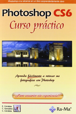 PHOTOSHOP CS6: CURSO PRACTICO