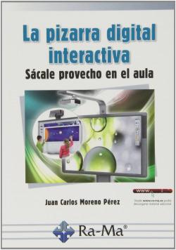 PIZARRA DIGITAL INTERACTIVA: SACALE PROVECHO EN EL AULA