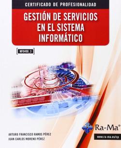GESTION DE SERVICIOS EN EL SIST.INFORMATICO (MF0490_3)
