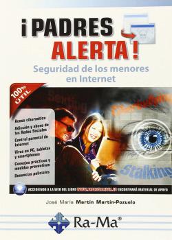 íPADRES ALERTA!: SEGURIDAD DE LOS MENORES EN INTERNET