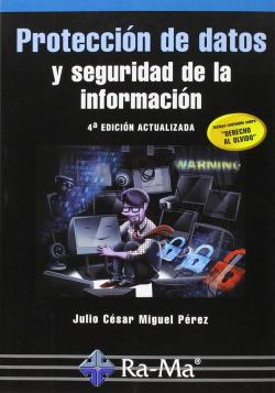 PROTECCION DE DATOS Y SEGURIDAD INFORMACION