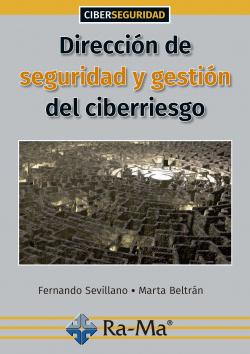 DIRECCION DE SEGURIDAD Y GESTION DEL CIBERRIESGO