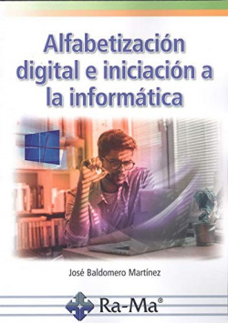 ALFABETIZACION DIGITAL E INICIACION A LA INFORMATICA