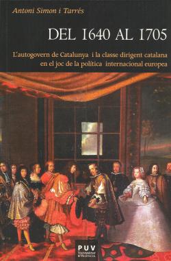 Del 1640 al 1705 autogovern catalunya classe dirigent