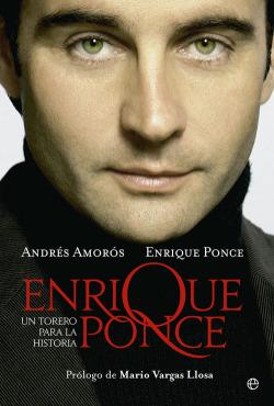Enrique Ponce: un torero para la historia