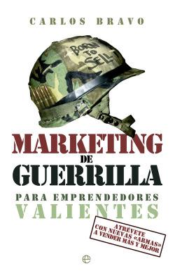 Marketing de guerrilla para emprendedores valientes