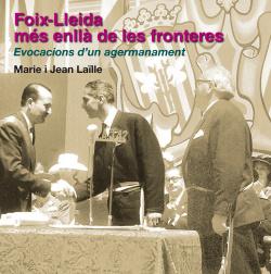 Foix-lleida, mes enlla de les fronteres
