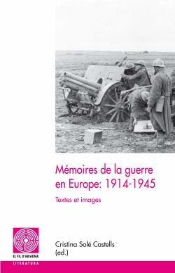 (f).memoires de la guerre en europe: 1914-1945.(fil ariadna
