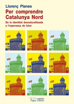Per comprendre catalunya nord