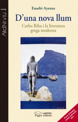 D'una nova llum.carles riba i la literatura grega mod