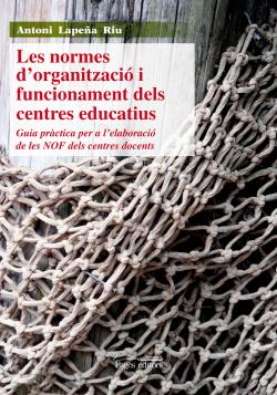 Normes d'organitzacio i funcionament centres educatiu