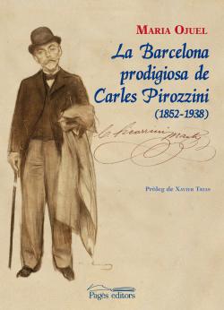 Barcelona prodigiosa de carles pirozzini