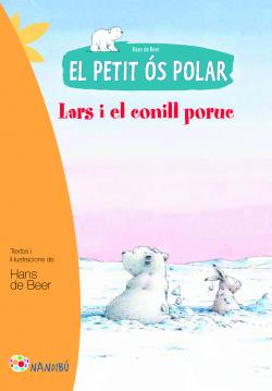 El petit os polar. Lars i el conill poruc