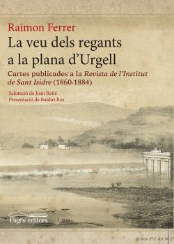 La veu dels regants a la plana d'Urgell