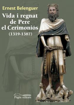 Vida i regnat de Pere el ceremoniós