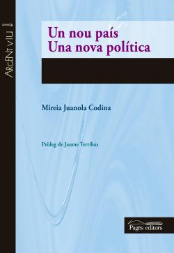 Un nou pais/una nova politica