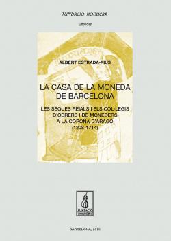 La casa de la moneda de barcelona