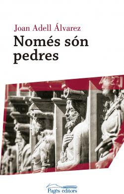 NOMÉS SÓN PEDRES
