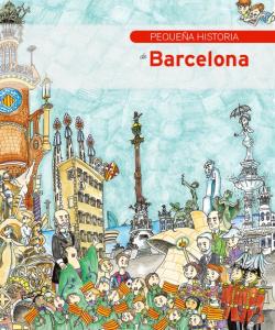 Pequeña historia de la ciudad de barcelona