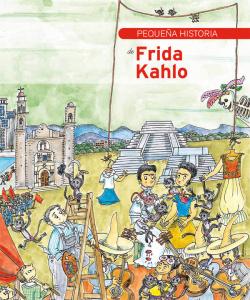 PEQUEÑAS HISTORIAS,285 FRIDA KAHLO