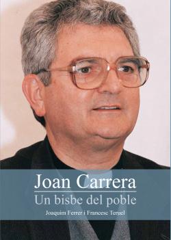 Joan carrera. Un bisbe del poble